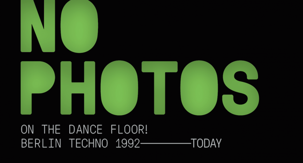 'No Photos On The Dancefloor!': new compilations span Berlin techno from 1992 to today